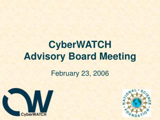 CyberWATCH  Advisory Board Meeting