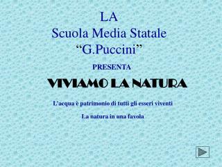 """LA Scuola Media Statale  """" G.Puccini """""""