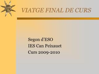 VIATGE  FINAL DE CURS