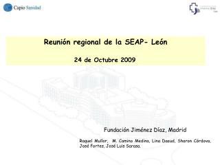 Reuni�n regional de la SEAP- Le�n 24 de Octubre 2009