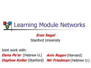 Learning Module Networks