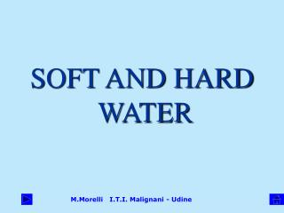 SOFT AND HARD  WATER