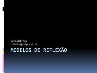Modelos de Reflexão