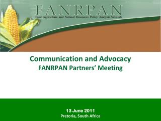 Communication and Advocacy FANRPAN Partners' Meeting