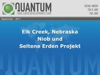 Elk Creek, Nebraska Niob u nd Seltene Erden Projekt