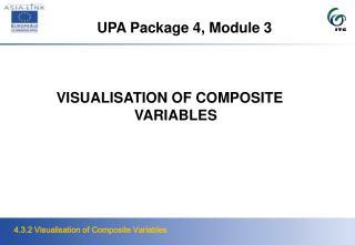 UPA Package 4, Module 3