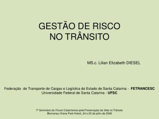 GESTÃO DE RISCO  NO TRÂNSITO