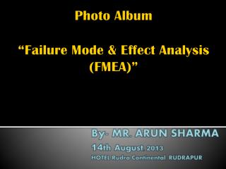 "Photo Album ""Failure Mode & Effect Analysis     (FMEA)"""