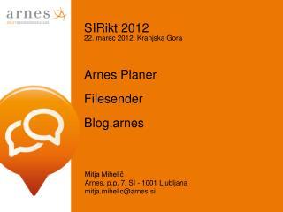 Arnes  Planer Filesender Blog.arnes