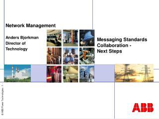 Messaging Standards Co llaboration -  Next Steps