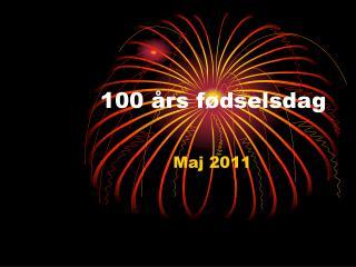 100 �rs f�dselsdag