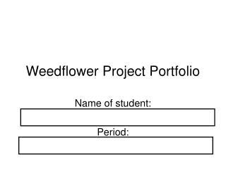 Weedflower Project Portfolio