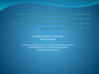 Jaros?aw Tadeusz Grabowski Maciej Zasada