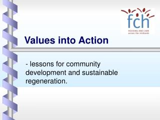Values into Action