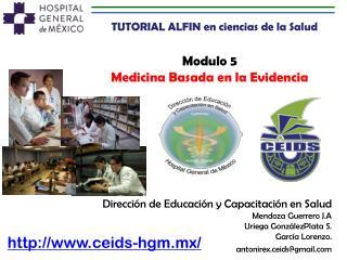 Modulo 5 Medicina Basada  en  la Evidencia