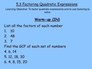5.3 Factoring Quadratic Expressions