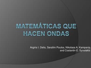 Matemáticas que hacen ondas