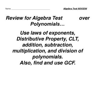 Review for Algebra Test            over Polynomials…
