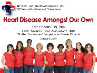 National Black Nurses Association, Inc. 38 th  Annual Institute and Conference