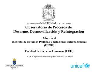 Con el apoyo de la Embajada de Suecia y Unicef