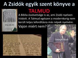 A Zsidók egyik szent könyve a TALMUD