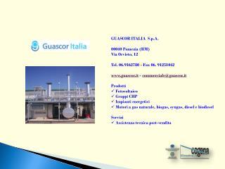 GUASCOR ITALIA  S.p.A. 00040 Pomezia (RM)  Via Orvieto, 12 Tel. 06.9162780 - Fax 06. 91251042