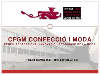 CFGM Confecció i Moda Perfil Professional Innovació i Producció de la Moda
