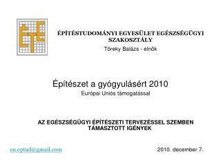 Építészet a gyógyulásért 2010