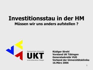 R diger Strehl Vorstand UK T bingen Generalsekret r VUD Verband der Universit tsklinika 16.M rz 2006