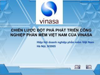 CHIN LUC  T PH  PH T TRIN C NG NGHIP PHN MM VIT NAM CA VINASA