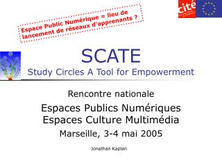 SCATE Study Circles A Tool for Empowerment