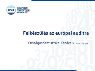 Felkészülés az európai auditra