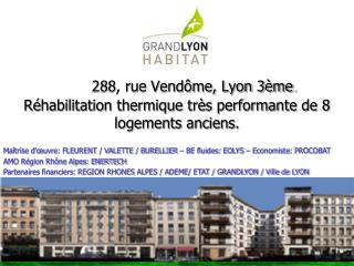 288, rue Vendôme, Lyon 3ème .