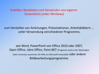 Erstellen, Bearbeiten und Verwenden von eigenen  Screenshots (unter Windows)