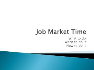Job Market Time