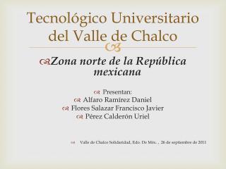 Tecnológico Universitario del Valle de Chalco