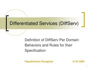Differentiated Services DiffServ