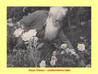 Oscar Olsson – studiecirkelns fader