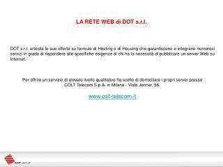LA RETE WEB di DOT s.r.l.