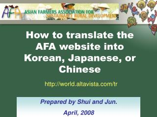 How to translate the AFA website into Korean, Japanese, or Chinese