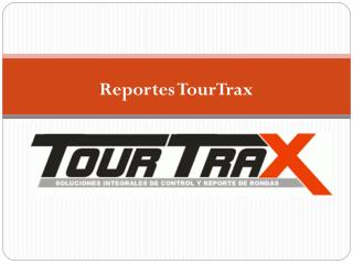 Reportes TourTrax
