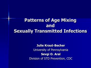 Patterns of Age Mixing  and  Sexually Transmitted Infections