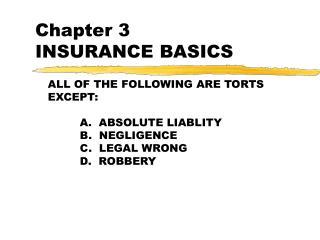Chapter 3 INSURANCE BASICS