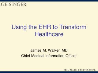 Using the EHR to Transform Healthcare