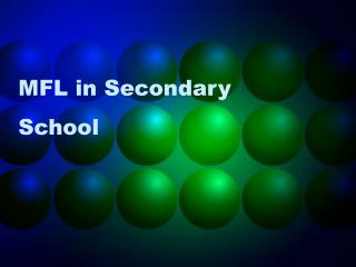 MFL in Secondary School