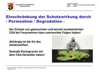 Einschr�nkung der Schutzwirkung durch  - Permeation / Degradation -