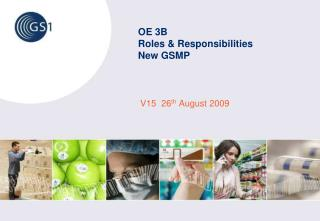 OE 3B Roles & Responsibilities  New GSMP
