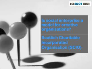 Is social enterprise a model for creative organisations?