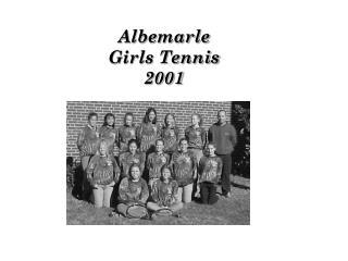Albemarle Girls Tennis 2001