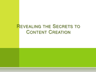 Revealing the Secrets to Content Creation